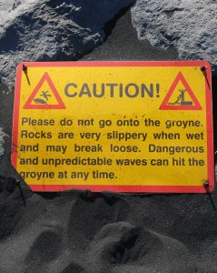 Caution - Groyne!